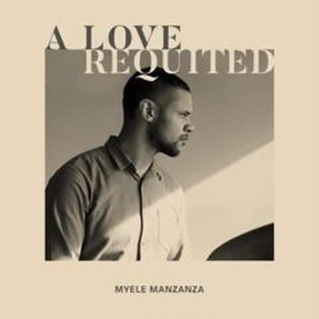 予約 - MYELE MANZANZA  / A Love Requited [LP]