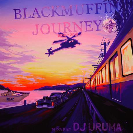 DJ URUMA / Blackmuffin Journey (2014-2018) [MIX CD]