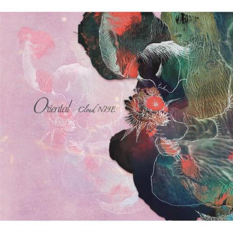 4/10 - Cloud NI9E / Oriental [CD]