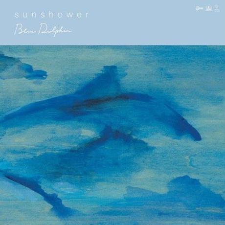 RSD2019 - SUNSHOWER / Blue Dolphin [LP]