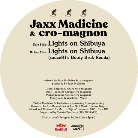 予約 - Jaxx Madicine & cro-magnon / Lights On Shibuya [