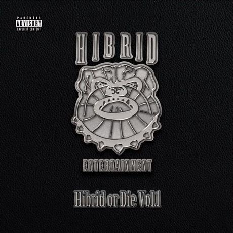 HIBRID ENTERTAINMENT / HIBRID OR DIE [2CD]
