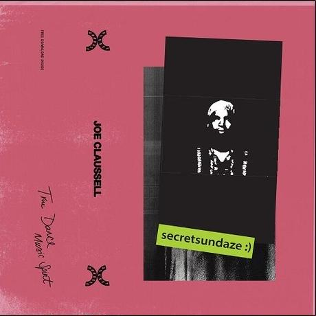 Joe Claussell / Secretsundaze Mixtape [TAPE+DL]