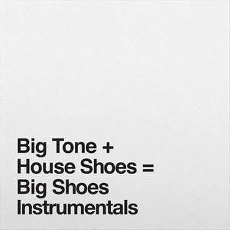 HOUSE SHOES / BIG SHOES INSTRUMENTALS [2LP]
