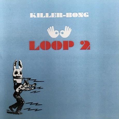 KILLER-BONG / LOOP2 [CDR]