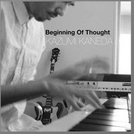 KAZUMI KANEDA / Beginning Of Thought [CD]