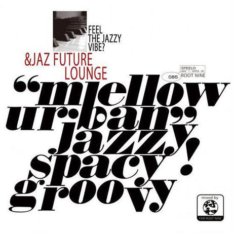 符和 / &Jaz Future Lounge [MIX CD]
