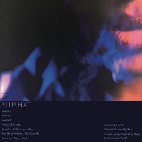 ISAZ / BLUSHXT [MIX CD]