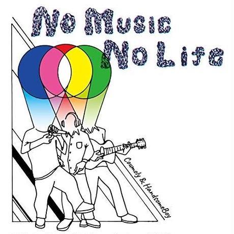 Coumoly & HandsomeBoy / No Music No Life [CD]
