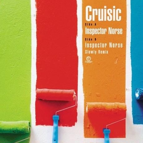 9/25 - Cruisic / Inspector Norse [7inch]