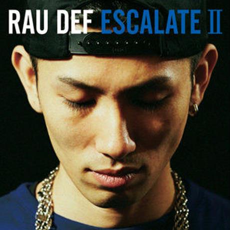 RAU DEF / ESCALATE II [CD]