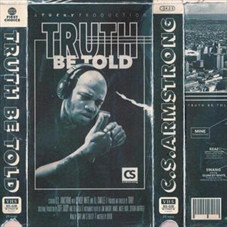 C.S. ARMSTRONG / TRUTH BE TOLD [2LP]