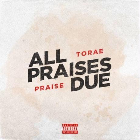TORAE & PRAISE / ALL PRAISES DUE [LP]