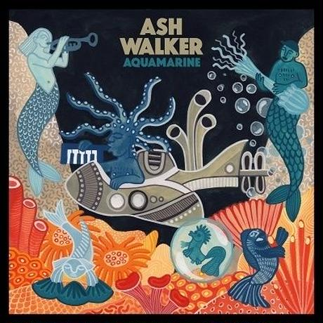 ASH WALKER / AQUAMARINE [LP]