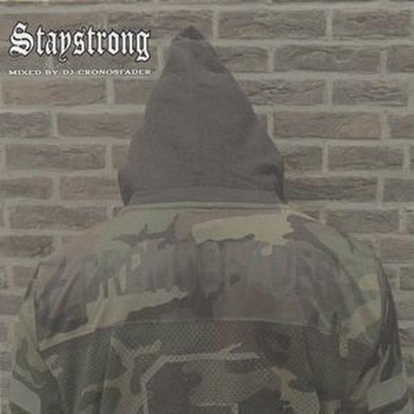 CRONOSFADER - Stay Strong [MIX CD]