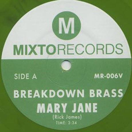 BREAKDOWN BRASS / MARY JANE (GREEN VINYL) [7inch]