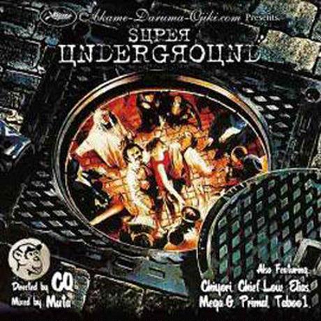 CQ PRESENTS mixed by DJ MUTA / SUPER UNDERGROUND [MIX CD]