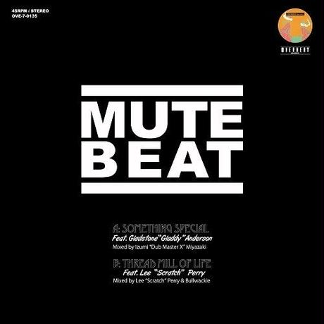 "10/2 - G.Anderson, MUTE BEAT / Lee ""Scratch"" Perry, MUTE BEAT - SOMETHING SPECIAL [7inch]"