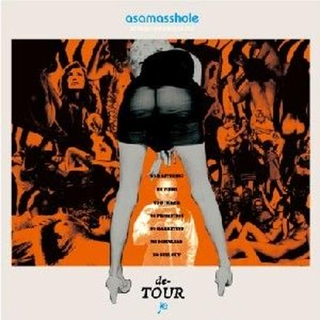 asamasshole (DJ ASAMA & MASS-HOLE a.k.a. BLACKASS) / de-TOUR [MIX CD]
