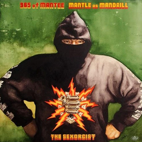 MANTLE as MANDRILL / 365 of MANTEE THE SEXORCIST [CD]