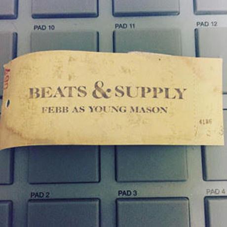 FEBB AS YOUNG MASON / BEATS & SUPPLY [CD]
