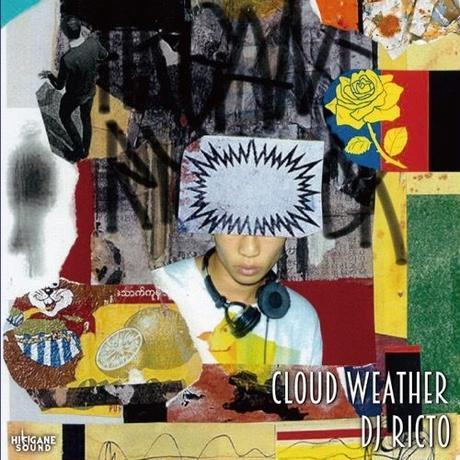 DJ RICTO / CLOUD WEATHER [MIX CD]