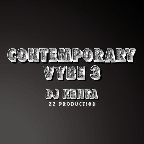 DJ KENTA(ZZ PRODUCTION) / Contemporary Vybe3 [MIX CD]