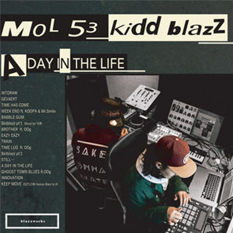 MOL53 & kiddblazz / A DAY IN THE LIFE [CD]