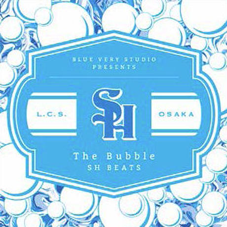 SH BEATS / THE BUBBLE [CD]
