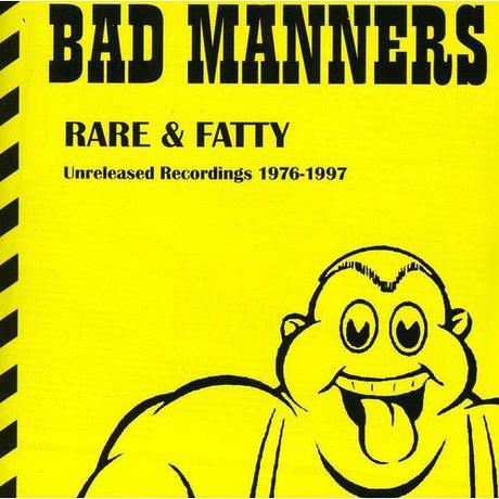 BAD MANNERS / RARE & FATTY -UNRELEASED RECORDINGS 1976-1997- (数量限定廉価盤)[CD]