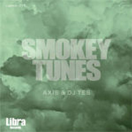 AXIS & DJ TES / SMOKEY TUNES [MIX CD]
