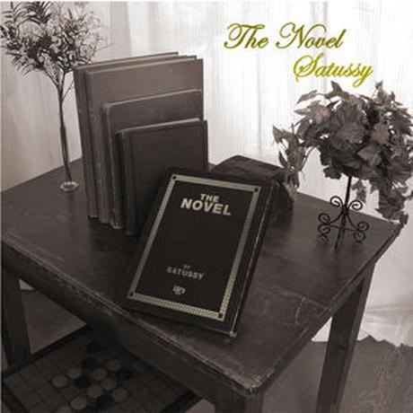 SATUSSY / THE NOVEL [CD]