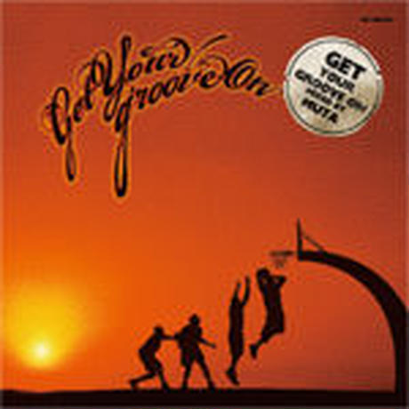 DJ MUTA / GET YOUR GROOVE ON [MIX CD]