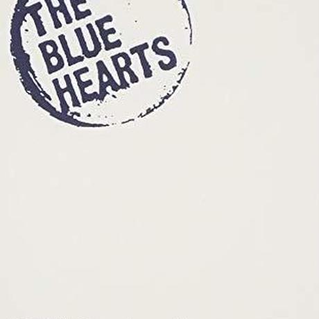 THE BLUE HEARTS / ブルーハーツが聴こえない」HISTOR OF THE BLUE HEARTS [DVD]