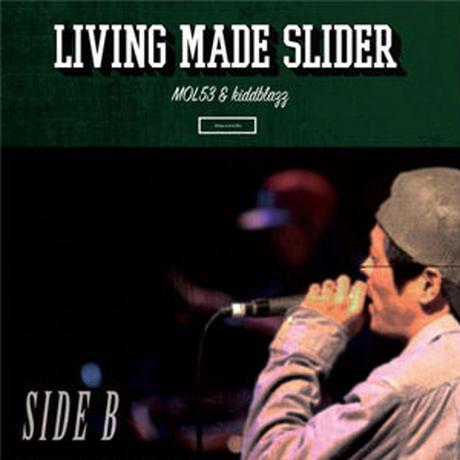 MOL53 & kiddblazz / SIDE B -LIVING MADE SLIDER- [CD]