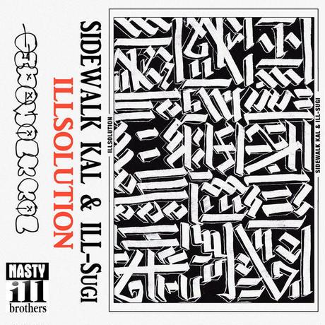 8月下旬 - ILL-SUGI & SIDEWALK KAL / ILL SOLUTION [CD]