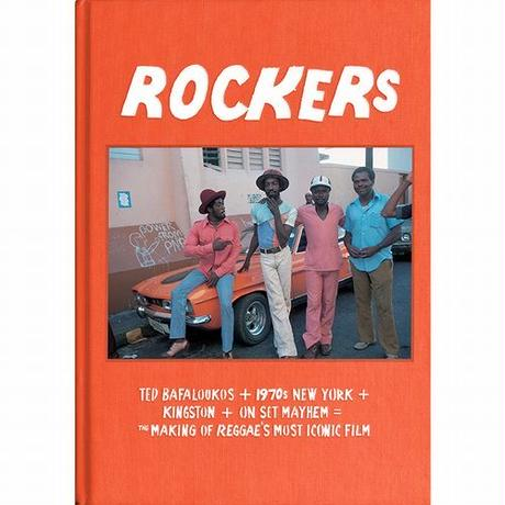 V.A. / ROCKERS : THE MAKING OF REGGAE'S MOST ICONIC FILM [BOOK]