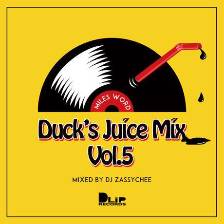 ZASSYCHEE / DUCK'S JUICE MIX vol.5 [MIX CD]