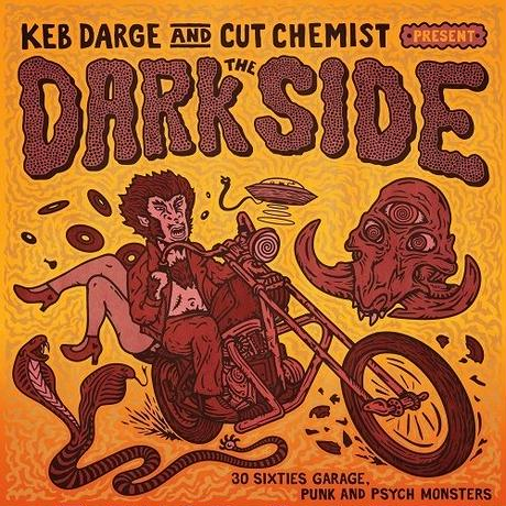 KEB DARGE & CUT CHEMIST DARK SIDE - 30 SIXTIES GARAGE PUNK AND PSYCHE MONSTERS (CD)