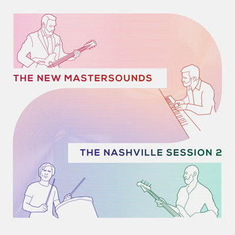 The New Mastersounds / The Nashville Session 2 [CD]