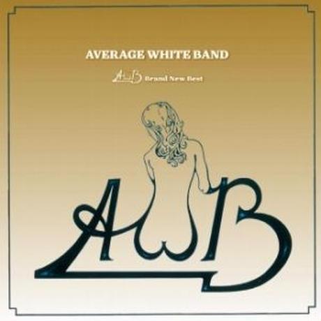 AVERAGE WHITE BAND / BRAND NEW BEST [CD]