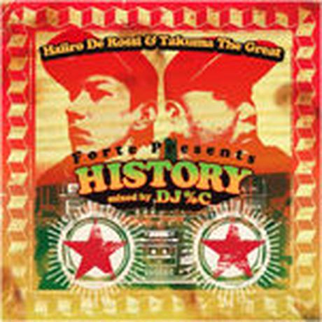 "HAIIRO DE ROSSI & TAKUMA THE GREAT / FORTE PRESENTS ""HISTORY"" [MIX CD]"