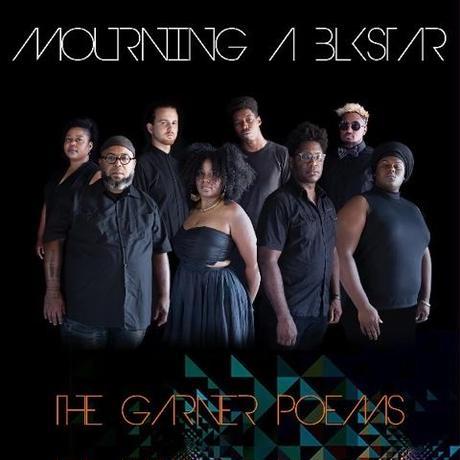 Mourning [A] BLKstar / The Garner Poems [LP]