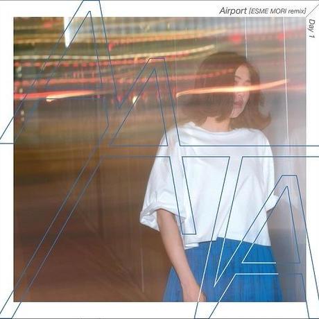 AATA - Airport (ESME MORI Remix) / Day1 [7inch]