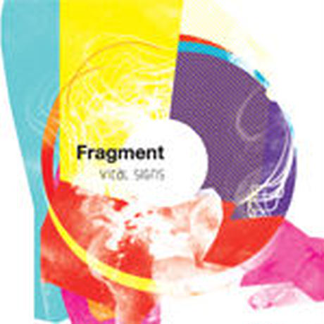 FRAGMENT / VITAL SIGNS [CD]