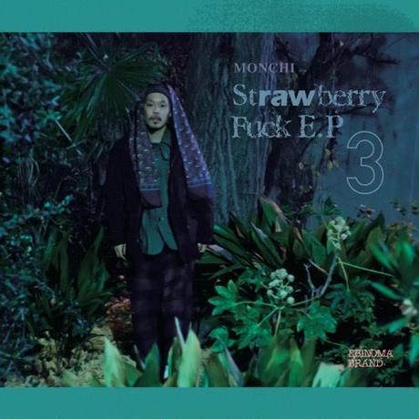 MONCHI from L.L.K.P / strawberry fuck EP3 [CD]