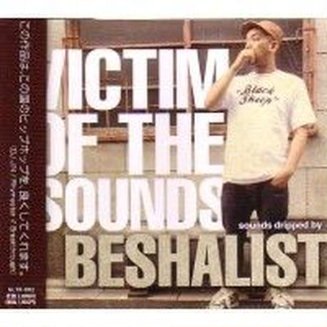 BESHALIST / VICTIM OF THE SOUNDS [CD}