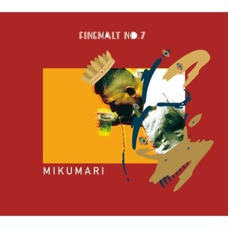 MIKUMARI x OWL BEATS / FINE MALT No.7 [CD]