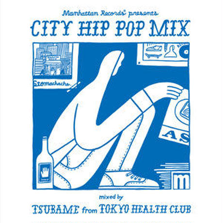 V.A / Manhattan Records CITY HIP POP MIX- mixed by TSUBAME from TOKYO HEALTH CLUB[MIX CD]