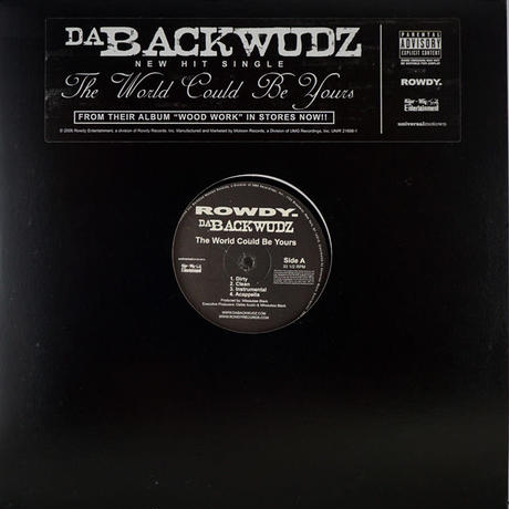 Da Backwudz - The World Could Be Yours